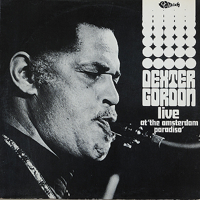 DEXTER GORDON_Live At Amsterdam Paradiso