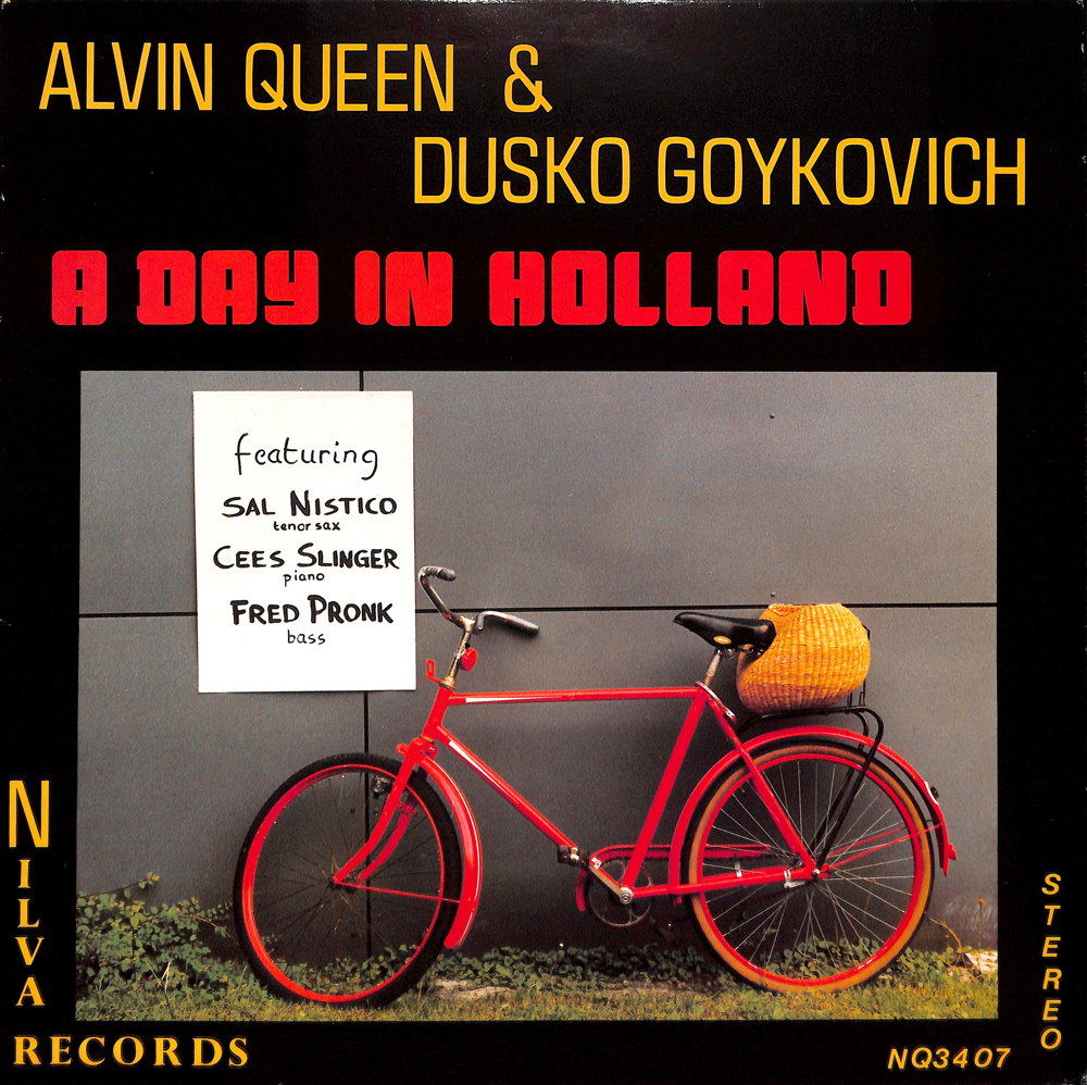ALVIN QUEEN feat.DUSKO GOYKOVICH_A Day In Holland
